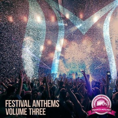 Festival Anthems, Vol. 3 (2018)