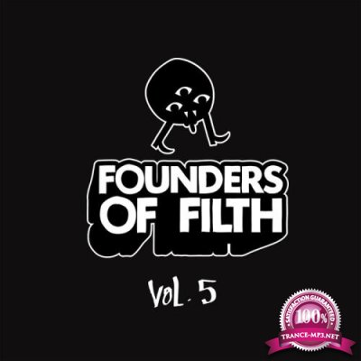 Founders Of Filth Volume Five (2018)