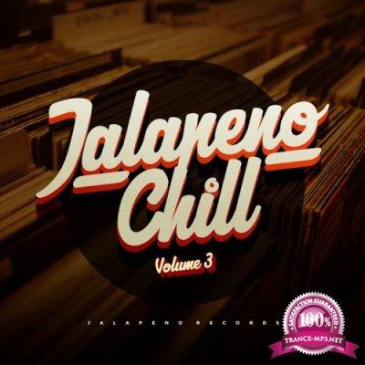 Jalapeno Chill, Vol. 3 (2018)