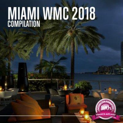 Miami WMC 2018 (Compilation) (2018)
