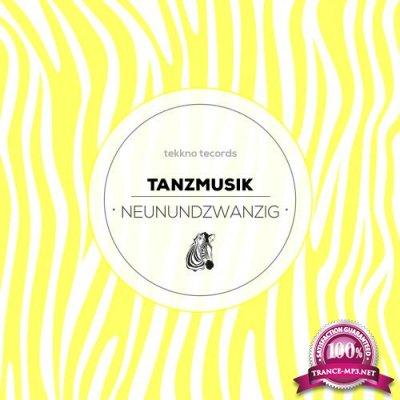 Tanzmusik NEUNUNDZWANZIG  (2018)