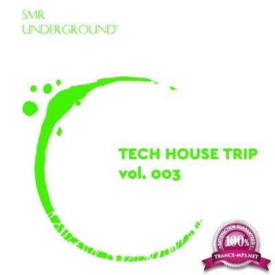 Tech House Trip Vol.III (2018)