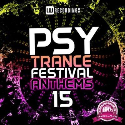Psy-Trance Festival Anthems Vol 15 (2018)