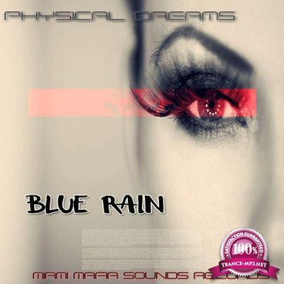 Physical Dreams - Blue Rain (2018)