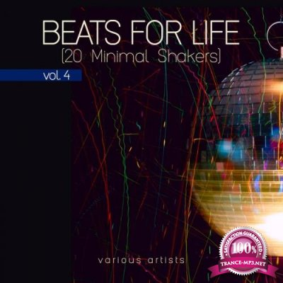 Beats For Life Vol 4 (20 Minimal Shakers) (2018)
