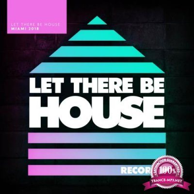Glen Horsborough - Let There Be House Miami 2018 (2018)