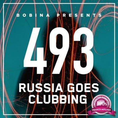 Bobina - Russia Goes Clubbing 493 (2018-03-24)