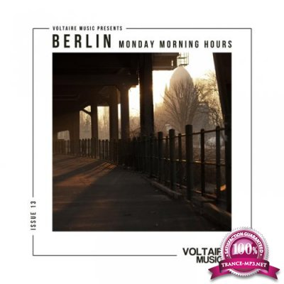 Berlin – Monday Morning Hours #13 (2018) FLAC