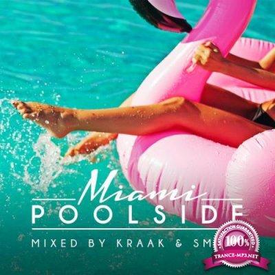 Kraak & Smaak - Poolside Miami 2018 (2018)