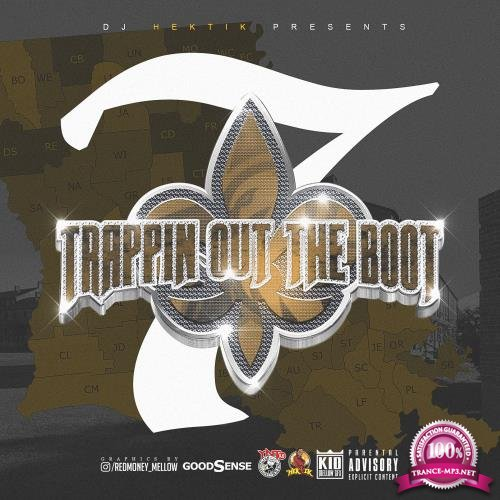 DJ Hektik - Trappin Out The Boot 7 (2018)