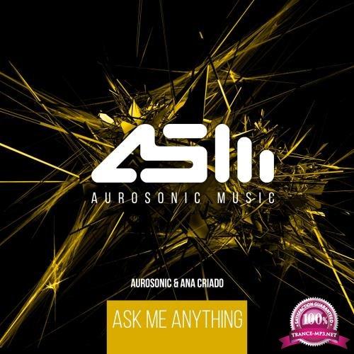 Aurosonic & Ana Criado - Ask Me Anything (2018)