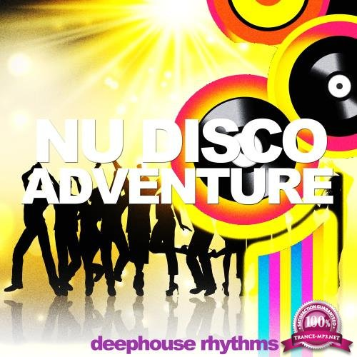 Nu Disco Adventure (Deephouse Rhythms) (2018)