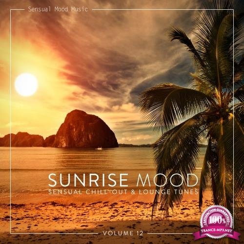 Sunrise Mood, Vol. 12 (2018)