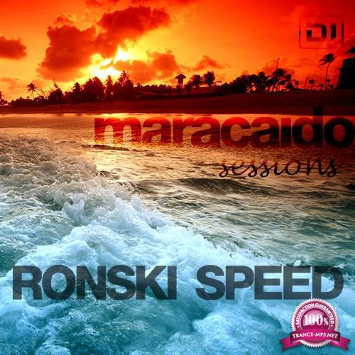 Ronski Speed - Maracaido Sessions (April 2018) (2018-04-03)