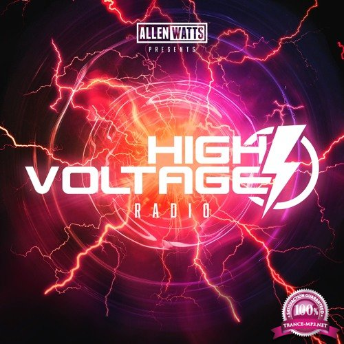 Allen Watts - High Voltage Radio 008 (2018-04-03)
