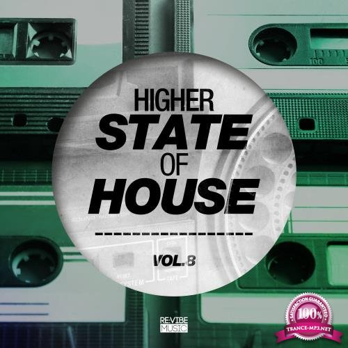 Higher State of House, Vol. 8 (2018)