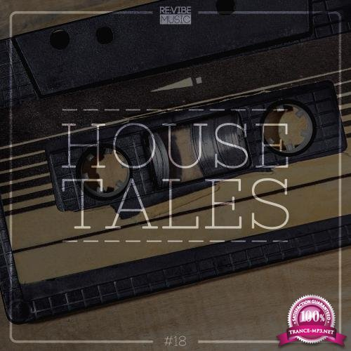 House Tales, Vol. 18 (2018)