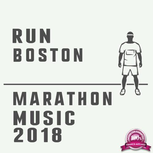 Run Boston Marathon Music 2018 (2018)