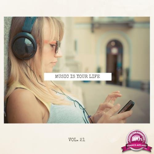 Music Is Your Life, Vol. 21 (2018)