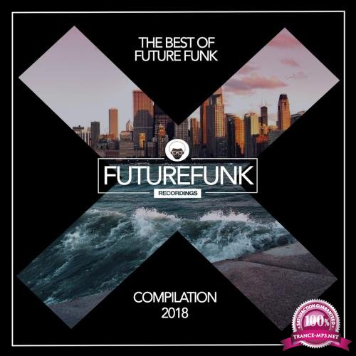 The Best Of Future Funk (Spring '18) (2018)