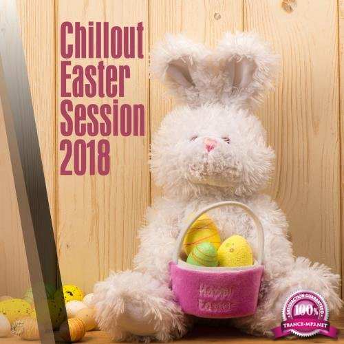 Chillout Easter Session (2018)