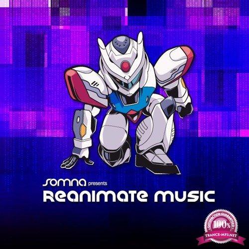 Somna - Reanimate Music 026 (2018-04-09)