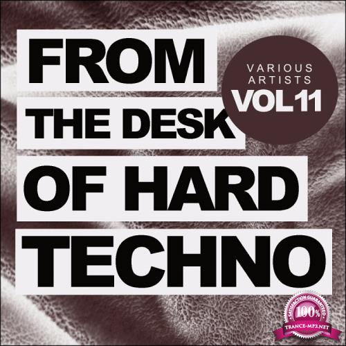 From The Desk Of Hard Techno, Vol.11 (2018)