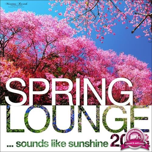 Spring Lounge 2018 - Sounds Like Sunshine (2018)