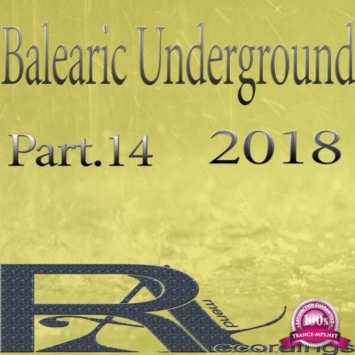 Balearic Underground 2018, Pt. 14 (2018)