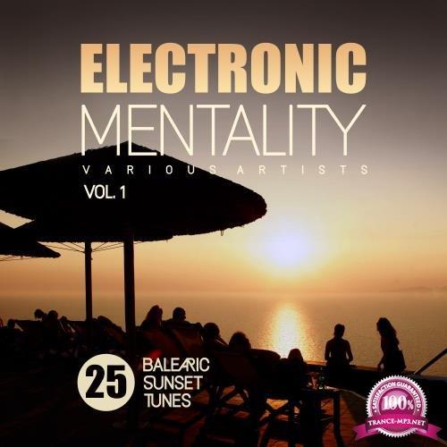 Electronic Mentality (25 Balearic Sunset Tunes), Vol. 1 (2018)
