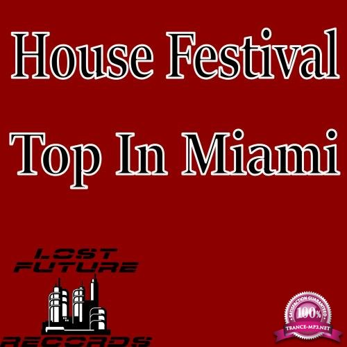 House Festival Top In Miami (2018)
