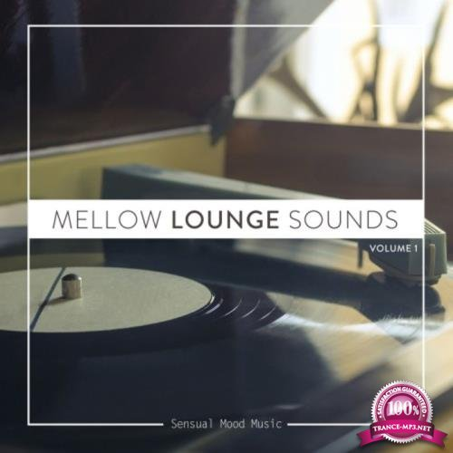 Mellow Lounge Sounds, Vol. 3 (2018)
