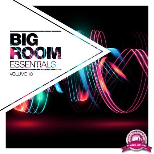 Big Room Essentials, Vol. 10 (2018)