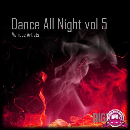 Dance All Night, Vol, 5 (2018)