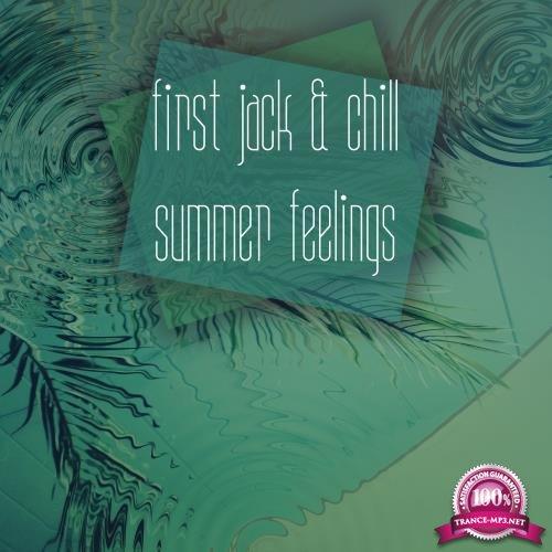 First Jack & Chill Summer Feelings (2018)