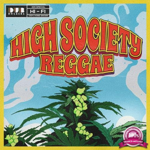 High Society Reggae (2018)