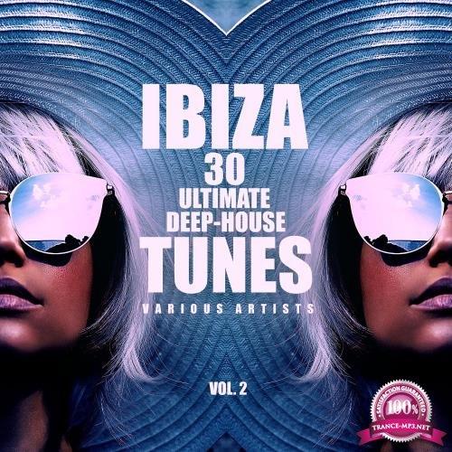 Ibiza 30 Ultimate Deep-House Tunes, Vol. 2 (2018)