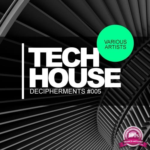 Tech House Decipherments 005 (2018)