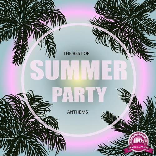 The Best of Summer Party Anthems (2018)