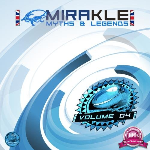 Mirakle: Myths and Legends, Vol. 04 (2018)