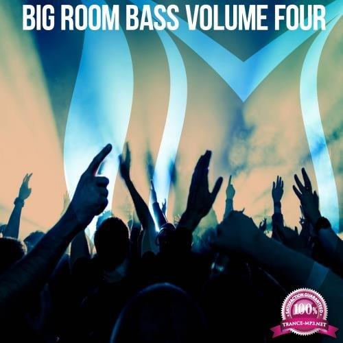 Big Room Bass, Vol. 4 (2018)