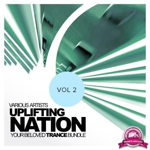 Uplifting Nation: Your Beloved Trance Bundle, Vol. 2 (2018)