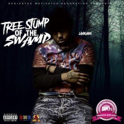 DJ Hektik - Lah Bubba-Tree Stump Of The Swamp (2018)