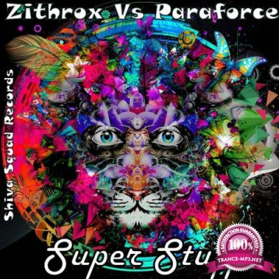 Zithrox Vs Paraforce - Super Stuff (2018)