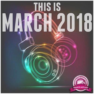 This Is March 2018 (2018)