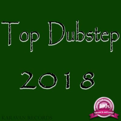 Top Dubstep 2018 (2018)