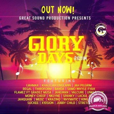 Glory Days Riddim (2018)