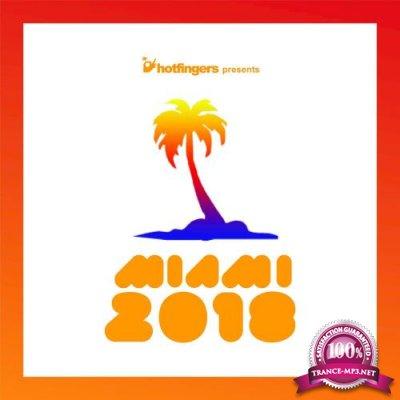 Hotfingers Miami Compilation 2018 (2018)
