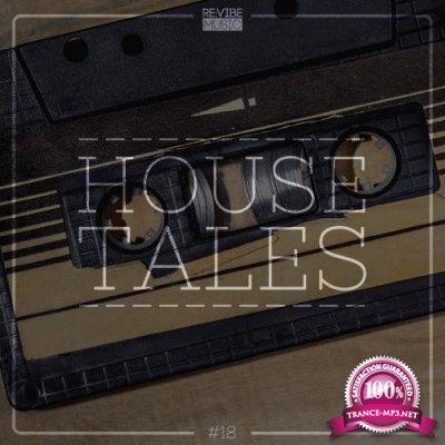 House Tales, Vol. 18 (2018)