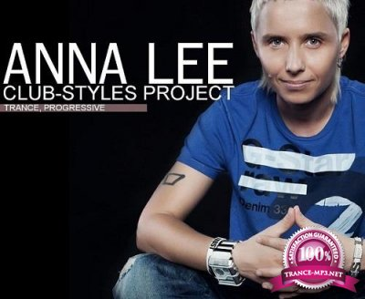 DJ Anna Lee - CLUB-STYLES 134 (2018-04-07)